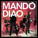 You Can't Steal My Love/Mando Diao