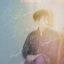 Before I Go To You/Tae-U