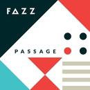 Passage/FAZZ
