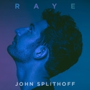 Raye/John Splithoff