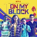 "Bottle Rocket (From the Netflix Original Series ""On My Block"")/KOVAS & Domo Genesis & Amber Ojeda"