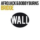 Bridge/Afrojack & Bobby Burns