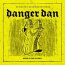 Sand in die Augen/Danger Dan