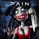Dirty Woman/Pain