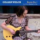 Boots No. 1: The Official Revival Bootleg/Gillian Welch
