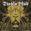 Rise Like Lions/Diablo Blvd