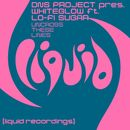 Uncross These Lines (feat. Lo-Fi Sugar) [Remixes]/DNS Project & Whiteglow