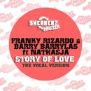 Story Of Love (feat. Nathasja) [The Vocal Version]/Franky Rizardo & Barry Barrylas