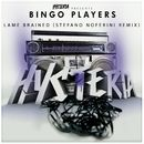 Lame Brained (Stefano Noferini Remix)/Bingo Players