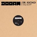 Hale Bopp/Dr. Kucho!