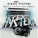 Rattle (Candyland Remix)/Bingo Players