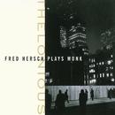 Thelonious: Fred Hersch Plays Monk/Fred Hersch