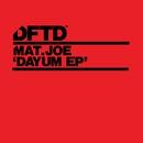 Dayum EP/Mat.Joe