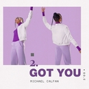 Got You/Michael Calfan