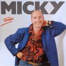 Tiempo/Micky