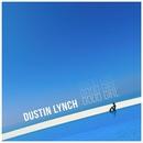 Good Girl/Dustin Lynch