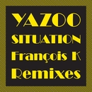 Situation (The François K Remixes)/Yazoo