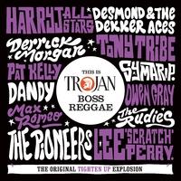 this is trojan boss reggae various artists 音楽ダウンロード 音楽