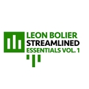 Leon Bolier Presents Streamlined Essentials Vol. 1/Leon Bolier