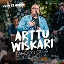 Tahdon olla sulle hellä (Vain elämää kausi 8)/Arttu Wiskari