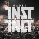 Nadej/Instinct