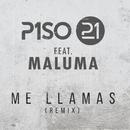 Me Llamas (feat. Maluma) [Remix]/Piso 21