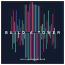 Build A Tower/The Slow Readers Club