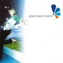 Down to Earth (Remixes)/Grace
