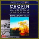 Chopin: Piano Sonata No. 2 in B-Flat Minor, Op. 35: & Preludes, Op. 28/Bianca Sitzius