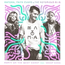 Party on the West Coast/Matoma, Faith Evans, And The Notorious B.I.G.