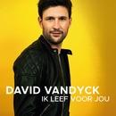 Ik Leef Voor Jou (Radio Edit)/David Vandyck