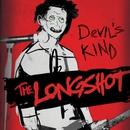 Devil's Kind/The Longshot