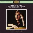 Liszt: Sonata in B Minor, S. 178 - Prokofiev: Romeo & Juliet, Op. 75 - Chopin: Ballade No. 1, Op. 23/Josef Bulva
