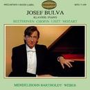 Josef Bulva Plays Beethoven, Chopin, Liszt, Mozart, Mendelssohn & Weber/Josef Bulva