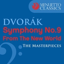 "Dvorák: Symphony No. 9 ""From the New World"" (The Masterpieces)/Slovak National Philharmonic Orchestra, Libor Pesek"