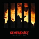 All I See Is War/Sevendust