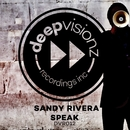 Speak/Sandy Rivera