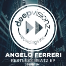 Restless Beatz EP/Angelo Ferreri