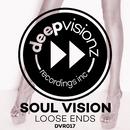 Loose Ends (Soul Vision's Classic Mix)/Soul Vision