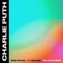 Done For Me (feat. Kehlani) [Syn Cole Remix]/Charlie Puth