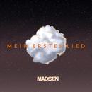 Mein erstes Lied/Madsen