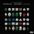 Real Rich (feat. Gucci Mane)/Wiz Khalifa