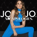 No Apologies. (feat. Wiz Khalifa)/JoJo