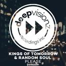 Please (Sandy Rivera & Random Soul's Classic Mix)/Kings of Tomorrow & Random Soul