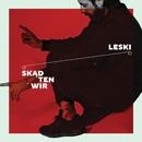 Skad Ten Wir/Leski