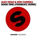 Good Time (Firebeatz Remix)/Alex Kenji & Ron Carroll