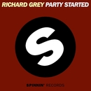Party Started/Richard Grey