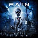 You Only Live Twice/Pain