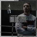 Bourgeoisie/Hornet La Frappe