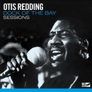 Dock Of The Bay Sessions/Otis Redding